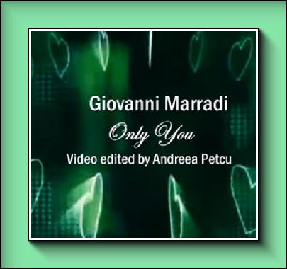 Youtube : Giovanni Marradi – Just For You, Juste pour toi…
